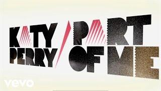 Katy Perry - Part Of Me (Lyric Video)