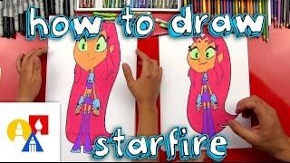 getlinkyoutube.com-How To Draw Starfire From Teen Titans Go!