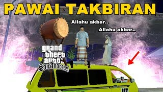TAKBIRAN MENYAMBUT LEBARAN - GTA Lucu Indonesia Dyom