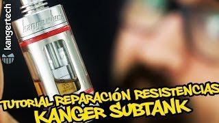 getlinkyoutube.com-Reparacion resistencias Kanger SubTank - tutorial