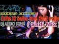 Dulhe ki Saliyo gore rang waliyoshadi mix by DJ Rakesh production