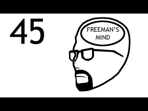 Freeman's Mind: Episode 45