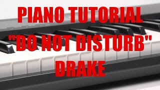 Piano Tutorial for Drake