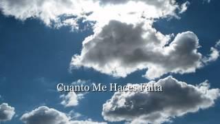 """getlinkyoutube.com-Cuanto Me Haces Falta """"Para Mi Padre"""""""