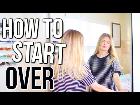 How to Start Over | Spring Cleaning Tips