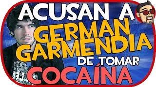 ACUSAN GERMAN GARMENDIA DE TOMAR COCAÍNA.