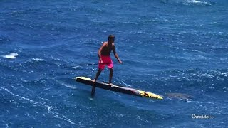getlinkyoutube.com-Kai Lenny and the Hydrofoil SUP | In the Zone