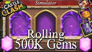getlinkyoutube.com-Castle Clash Rolling 500K Gems on SimRoll!!