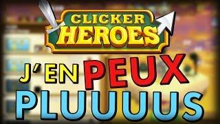 getlinkyoutube.com-J'EN PEUX PLUUUUS - Clicker Heroes - #2