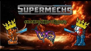 getlinkyoutube.com-Supermechs-Electric KING fight!(GamingChicken vs. Roger)