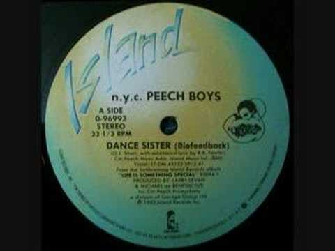 Peech Boys - Dance sister (biofeedback)