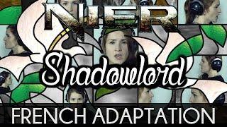♈ [French] Shadowlord - NieR