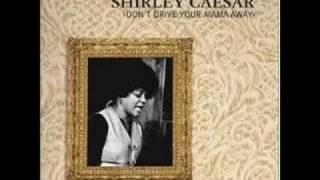 getlinkyoutube.com-Shirley Ceasar:  Don't Drive Your Mama Away