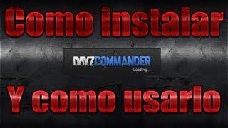 getlinkyoutube.com-[Tutorial] Instalar DayZ Commander  y como usarlo