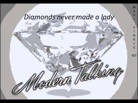 Modern Talking - Diamonds Never Made A Lady