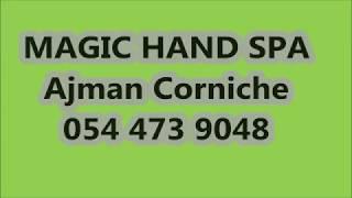 Magic Hand Spa Ajman