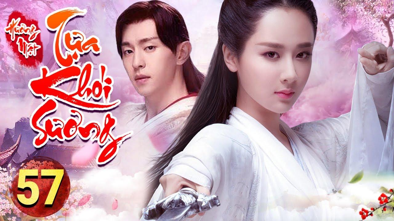 PHIM HAY 2020 | HƯƠNG MẬT TỰA KHÓI SƯƠNG - Tập 57 | Phim Bộ Trung Quốc Hay Nhất 2020