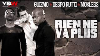 Guizmo, Despo Rutti & Mokless - Rien ne va plus
