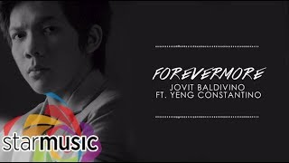 Jovit Baldivino   Forevermore (Official Lyric Video) | OPM's Greatest, Vol. 1