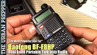getlinkyoutube.com-Baofeng BF-F8HP Radio Review by TheUrbanPrepper