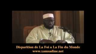 La Disparition de La Foi à La Fin du Monde - Par Dr. Mouhammad Ahmad Lo