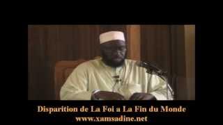 getlinkyoutube.com-La Disparition de La Foi à La Fin du Monde - Par Dr. Mouhammad Ahmad Lo