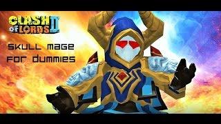 getlinkyoutube.com-Skull Mage for Dummies | Clash of Lords 2
