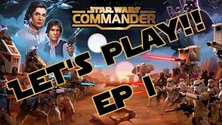getlinkyoutube.com-Let's Play Star Wars Commander! Episode 1 (Empire)