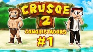 getlinkyoutube.com-CRUSOE 2 - Ep. 1 - Conquistadors - Fanta et Bob dans Minecraft