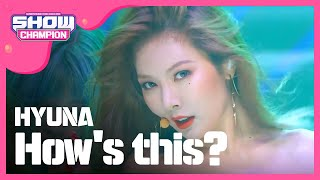 getlinkyoutube.com-(ShowChampion EP.197) HyunA - How's this?