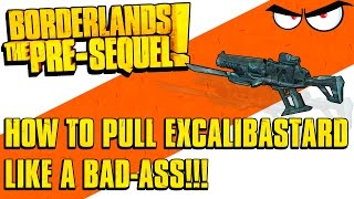 getlinkyoutube.com-Borderlands: The Pre-Sequel - How to Get Excalibastard! (1440p, Max Game Settings, Legendary Weapon)