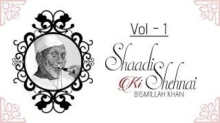 getlinkyoutube.com-Shaadi Ki Shehnai - Badhai I Vol 1 I Audio Jukebox I Instrumental I Ustad Bismillah Khan