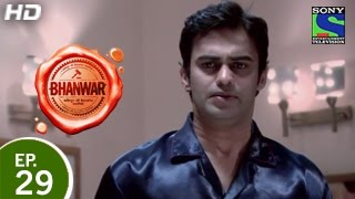Bhanwar - भंवर - Episode 29 - 29th March 2015