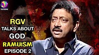 getlinkyoutube.com-RGV Talks about God | Episode 2 | Ramuism | Tollywood Tv Telugu