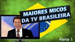 getlinkyoutube.com-Os maiores Micos da tv brasileira