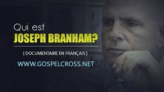 getlinkyoutube.com-QUI EST JOSEPH BRANHAM?●[DOCUMENTAIRE EN FRANÇAIS]