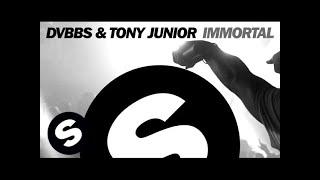 getlinkyoutube.com-DVBBS & Tony Junior - Immortal (Original Mix)