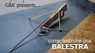 getlinkyoutube.com-Come costruire una  Balestra / How to make a crossbow
