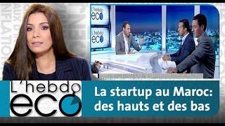 getlinkyoutube.com-L'EBDO ECO : La startup au Maroc: des hauts et des bas