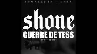 Shone - Guerre De Tesse