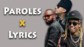 Maître Gims ft Lil Wayne & French Montana Corazon [Paroles x Lyrics]🔌