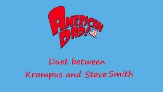 getlinkyoutube.com-American Dad - Duet Between Krampus and Steve Smith