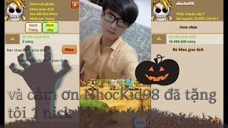Đc Fan Bự Nhockid98 tặng nick | Ngọc Rồng Online NLC