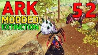 [52] Tek Gear, Here We Come!!! (ARK Extinction Core - ARK Modded Survival Multiplayer S4)