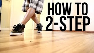 How to Breakdance | 2 Step | Top Rock Basics width=