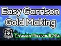 Easy Garrison Gold Making On Alts - Treasure Missions - Warlords of Draenor