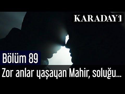 Karadayı 89.Bölüm   Zor anlar yaşayan Mahir, soluğu Feride'nin yanında alır