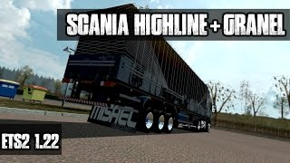 Scania Highline + Granel Ets2 1.22