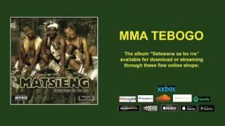 MATSIENG - MMATEBOGO (Official Audio)