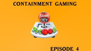 Game Dev Tycoon - Containment Gaming (Part 4)